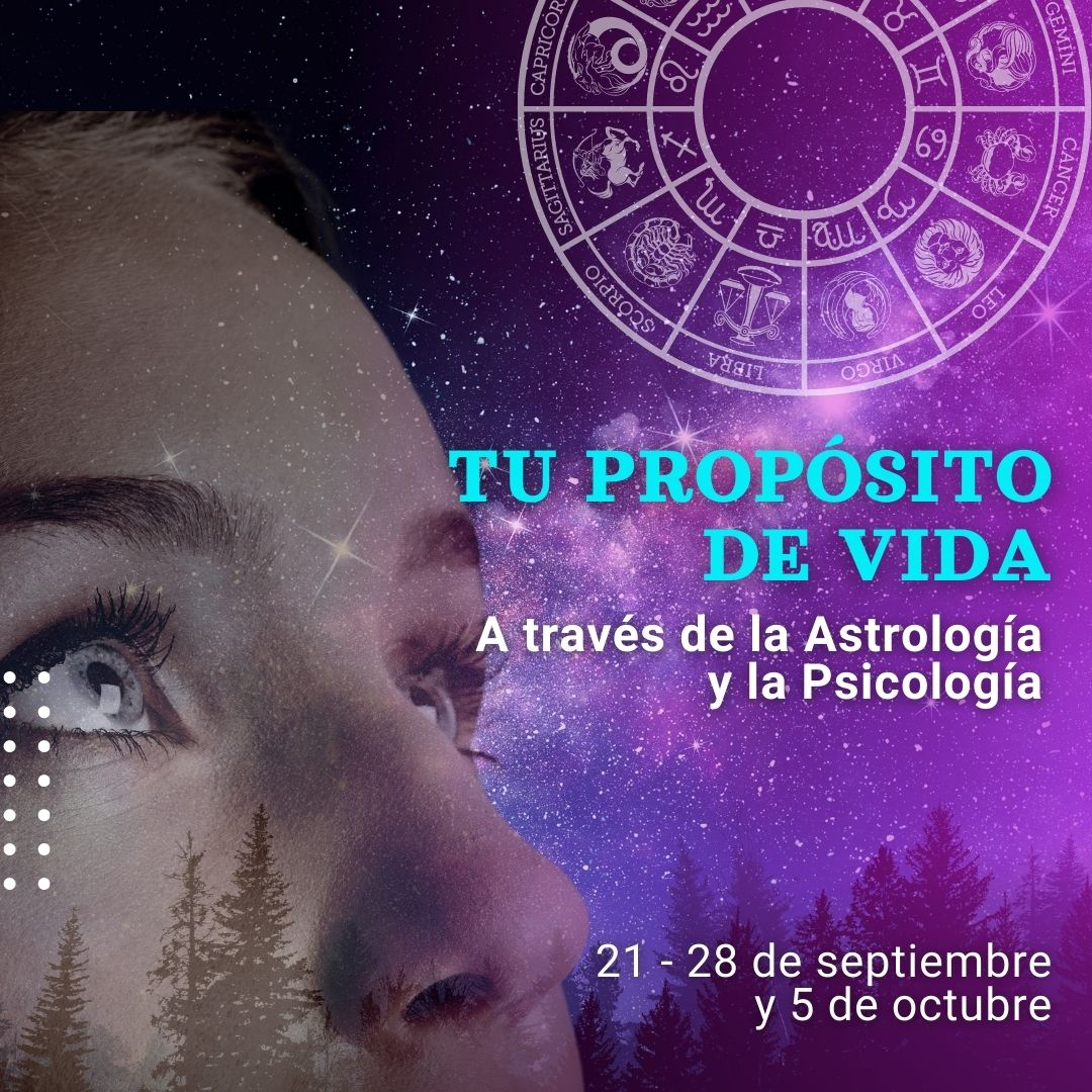 Tu propósito de vida a través de la Astrología y la Psicología